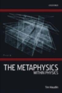 Foto Cover di Metaphysics Within Physics, Ebook inglese di Tim Maudlin, edito da Clarendon Press