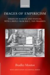 Images of Empiricism: Essays on Science and Stances, with a Reply from Bas C. van Fraassen