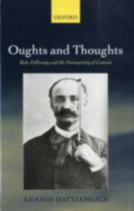 Ebook in inglese Oughts and Thoughts: Rule-Following and the Normativity of Content Hattiangadi, Anandi