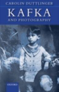 Ebook in inglese Kafka and Photography Duttlinger, Carolin