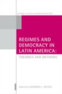 Ebook in inglese Regimes and Democracy in Latin America: Theories and Methods