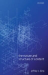 Ebook in inglese Nature and Structure of Content King, Jeffrey C.