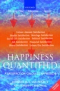 Foto Cover di Happiness Quantified: A Satisfaction Calculus Approach, Ebook inglese di Ada Ferrer-i-Carbonell,Bernard M. S. van Praag, edito da OUP Oxford