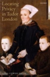 Ebook in inglese Locating Privacy in Tudor London Orlin, Lena Cowen