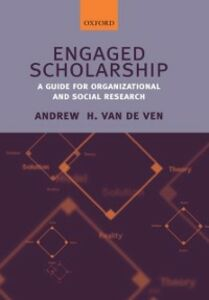 Ebook in inglese Engaged Scholarship: A Guide for Organizational and Social Research Van de Ven, Andrew H.