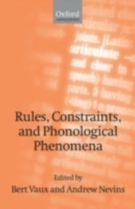 Ebook in inglese Rules, Constraints, and Phonological Phenomena -, -