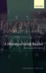 Ebook in inglese Historical Greek Reader: Mycenaean to the Koiné Colvin, Stephen