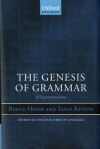 Ebook in inglese Genesis of Grammar: A Reconstruction Heine, Bernd , Kuteva, Tania