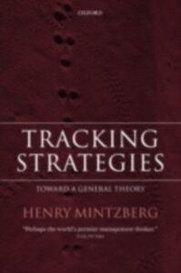 Foto Cover di Tracking Strategies: Toward a General Theory, Ebook inglese di Henry Mintzberg, edito da OUP Oxford