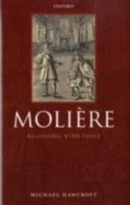 Ebook in inglese Molière: Reasoning With Fools Hawcroft, Michael