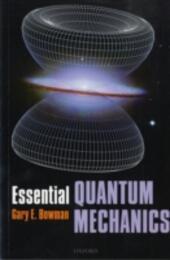 Essential Quantum Mechanics