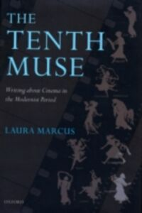 Foto Cover di Tenth Muse: Writing about Cinema in the Modernist Period, Ebook inglese di Laura Marcus, edito da OUP Oxford