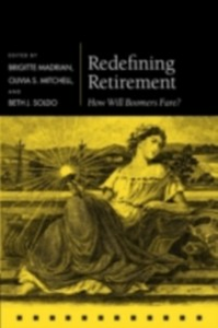 Ebook in inglese Redefining Retirement: How Will Boomers Fare? -, -