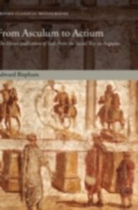 Ebook in inglese From Asculum to Actium: The Municipalization of Italy from the Social War to Augustus Bispham, Edward