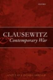 Clausewitz and Contemporary War