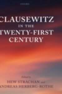 Ebook in inglese Clausewitz in the Twenty-First Century -, -