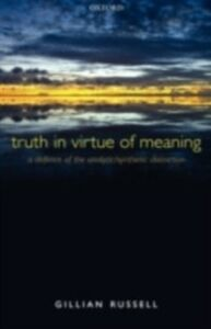 Foto Cover di Truth in Virtue of Meaning: A Defence of the Analytic/Synthetic Distinction, Ebook inglese di Gillian Russell, edito da OUP Oxford