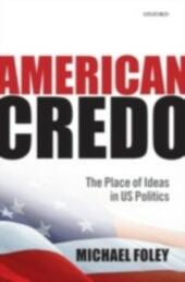 American Credo: The Place of Ideas in US Politics