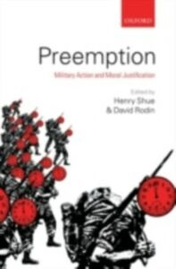 Ebook in inglese Preemption: Military Action and Moral Justification -, -