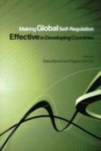 Ebook in inglese Making Global Self-Regulation Effective in Developing Countries -, -