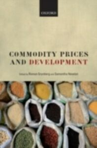 Ebook in inglese Commodity Prices and Development -, -