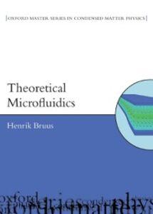 Foto Cover di Theoretical Microfluidics, Ebook inglese di BRUUS HENRIK, edito da Oxford University Press