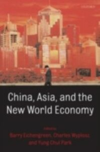 Ebook in inglese China, Asia, and the New World Economy