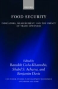 Ebook in inglese Food Security: Indicators, Measurement, and the Impact of Trade Openness -, -
