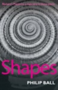 Ebook in inglese Shapes: Nature's Patterns: A Tapestry in Three Parts