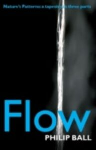 Foto Cover di Flow: Nature's patterns: a tapestry in three parts, Ebook inglese di Philip Ball, edito da OUP Oxford