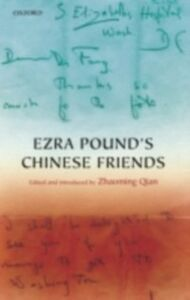 Foto Cover di Ezra Pound's Chinese Friends: Stories in Letters, Ebook inglese di  edito da OUP Oxford