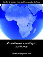 African Development Report 2008/2009: Conflict Resolution, Peace and Reconstruction in Africa