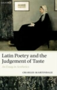 Foto Cover di Latin Poetry and the Judgement of Taste: An Essay in Aesthetics, Ebook inglese di Charles Martindale, edito da OUP Oxford