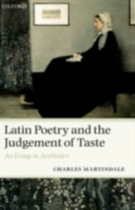 Ebook in inglese Latin Poetry and the Judgement of Taste: An Essay in Aesthetics Martindale, Charles