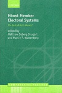 Foto Cover di Mixed-Member Electoral Systems The Best of Both Worlds?, Ebook inglese di SHUGART MATTHEW, edito da Oxford University Press