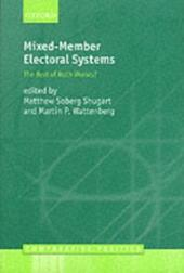 Mixed-Member Electoral Systems The Best of Both Worlds?