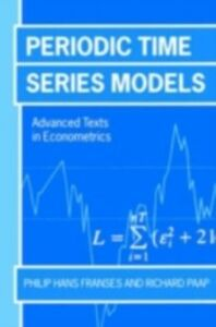Ebook in inglese Periodic Time Series Models Franses, Philip Hans , Paap, Richard