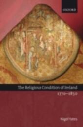 Religious Condition of Ireland 1770-1850