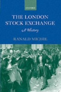 Ebook in inglese London Stock Exchange: A History Michie, Ranald