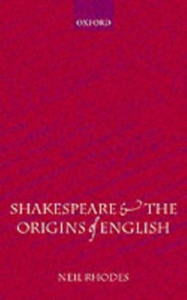 Ebook in inglese Shakespeare and the Origins of English Rhodes, Neil