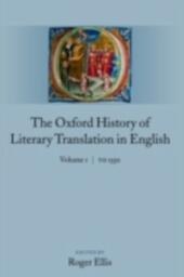 Oxford History of Literary Translation in English: Volume 1: To 1550