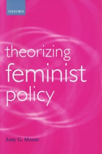 Ebook in inglese Theorizing Feminist Policy Mazur, Amy G.