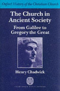Ebook in inglese Church in Ancient Society: From Galilee to Gregory the Great Chadwick, Henry