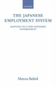 Ebook in inglese Japanese Employment System: Adapting to a New Economic Environment Rebick, Marcus