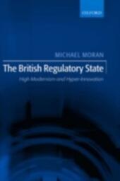 British Regulatory State: High Modernism and Hyper-Innovation
