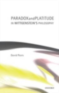 Ebook in inglese Paradox and Platitude in Wittgenstein's Philosophy Pears, David