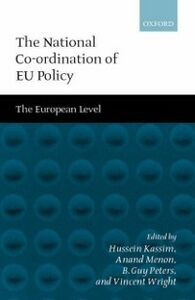 Ebook in inglese National Co-ordination of EU Policy The Domestic Level KASS, WRIGHT HUSSEIN