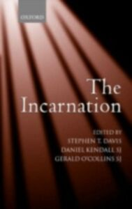 Ebook in inglese Incarnation An Interdisciplinary Symposium on the Incarnation of the Son of God T, DAVIS STEPHEN