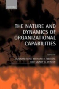 Foto Cover di Nature and Dynamics of Organizational Capabilities, Ebook inglese di  edito da OUP Oxford