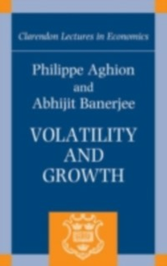 Ebook in inglese Volatility and Growth Aghion, Philippe , Banerjee, Abhijit
